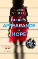 Sudden Appearance Of Hope, The