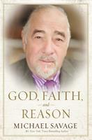 God, Faith, and Reason