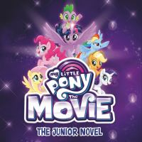My Little Pony: The Movie(Unabridged, CDs)