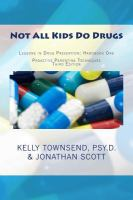 Not All Kids Do Drugs