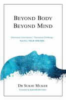 Beyond Body, Beyond Mind