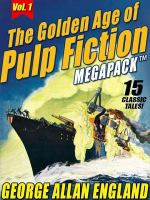 The Golden Age of Pulp Fiction Megapack