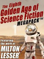 The Eighth Golden Age of Science Fiction Megapack