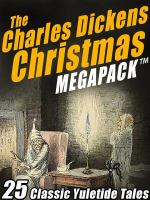 The Charles Dickens Christmas Megapack