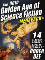The 30th Golden Age of Science Fiction