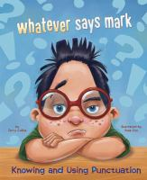 Whatever Says Mark