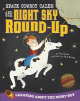Space Cowboy Caleb and the Night Sky Round-up