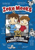Zeke Meeks Vs. His Big Phony Cousin