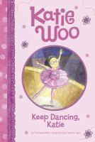 Keep Dancing, Katie