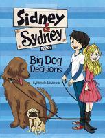 Big Dog Decisions