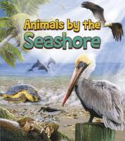 Animals by the Seashore