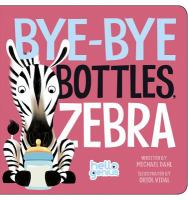 Bye-bye Bottles Zebra