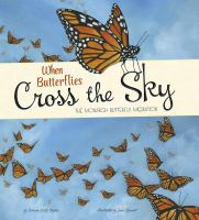 When Butterflies Cross the Sky