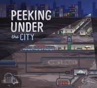Peeking Under the City