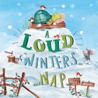 A Loud Winter's Nap