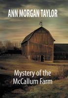 Mystery of the McCallum Farm