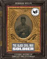 The Black Civil War Soldier