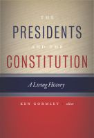 The Presidents and the Constitution