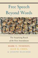 Free Speech Beyond Words