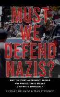 Must We Defend Nazis?