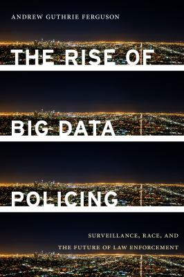 Cover image for The Rise of Big Data Policing