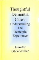 Thoughtful Dementia Care