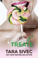 Troubles and Treats