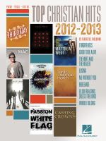 Top Christian Hits, 2012-2013