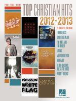 Top Christian Hits, 2012-2013