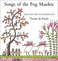 Songs of the Fog Maiden