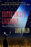Sister Emily's Lightship and Other Stories