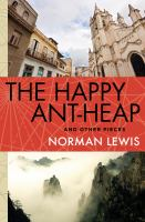 The Happy Ant-heap and Other Pieces