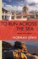 To Run Across the Sea
