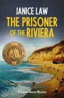 The Prisoner of the Riviera