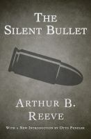 The Silent Bullet
