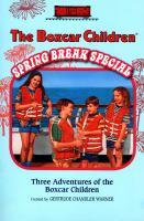 The Boxcar Children Spring Break Special