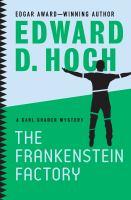 The Frankenstein Factory