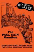 The Paul Cain Omnibus