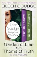 Garden of Lies and Thorns of Truth