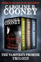 The Vampire's Promise Trilogy