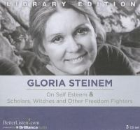 On Self Esteem, & Scholars, Witches and Other Freedom Fighters