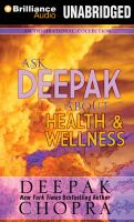 Ask Deepak About Health and Wellness