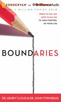 Boundaries : When to Say Yes, How to Say No, to Take Control of Your Life (Audiobook on CD)