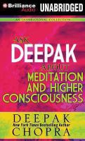 Ask Deepak About Meditation and Higher Consciousness