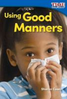 Using Good Manners