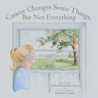 Cancer Changes Some Things, but Not Everything