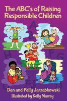 The ABC's of Raising Responsible Children