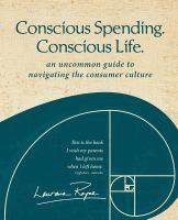 Conscious Spending, Conscious Life