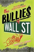 The Bullie$ of Wall St