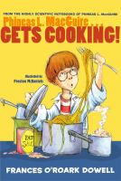 Phineas L. MacGuire-- Gets Cooking!